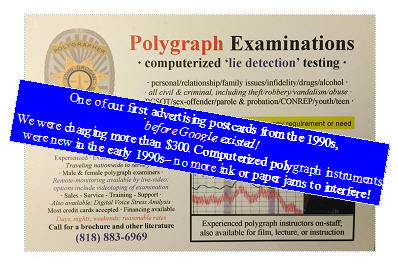 Pay less than 0 for an accurate Los Angeles polygraph test
