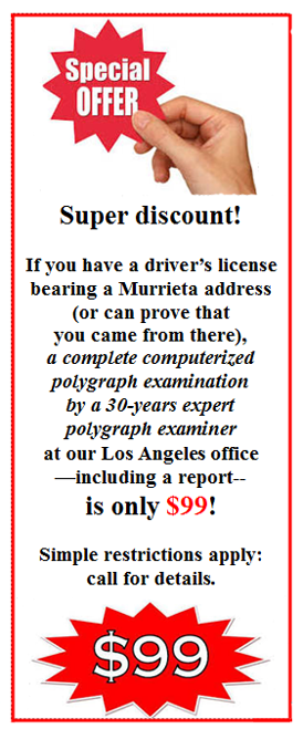 price for a polygraph test in Murrieta California