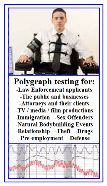 most experienced polygraph examiner in Los Angeles